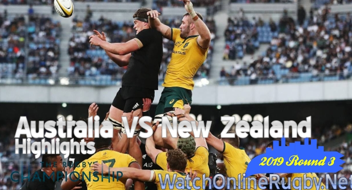 Round 3 Australia v New Zealand Highlights Rugby Championship 2019