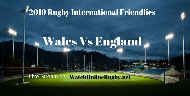Wales Vs England Rugby Live Stream