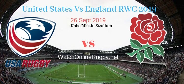 RWC 2019 United States VS England Live Stream