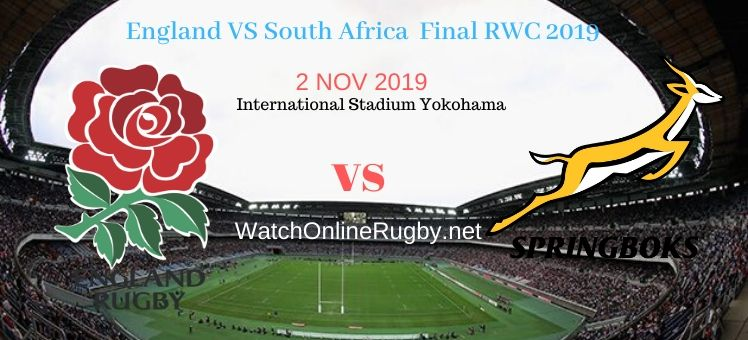 Springboks VS England 2019 RWC Final Live Stream