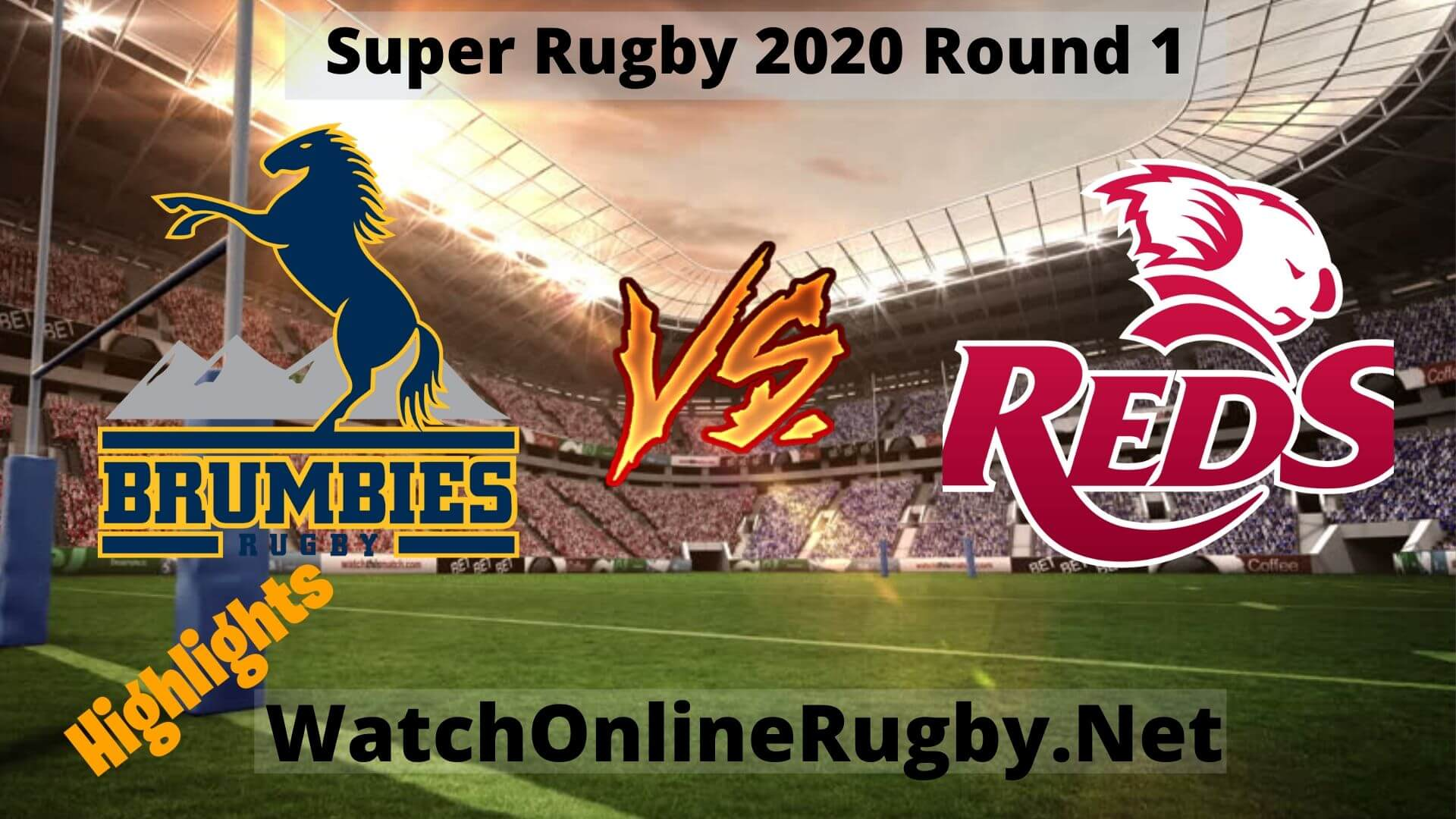 Brumbies Vs Reds Highlights Super Rugby 2020 Round 1