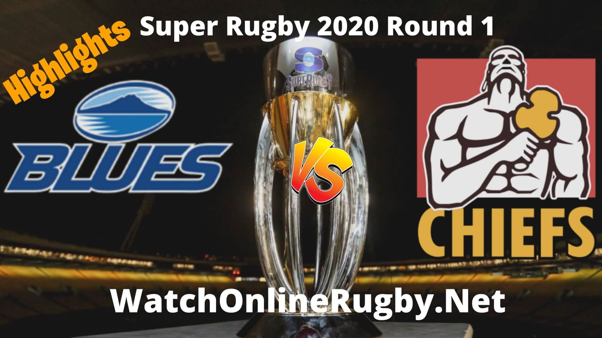 Chiefs Vs Blues Highlights Super Rugby 2020 Round 1