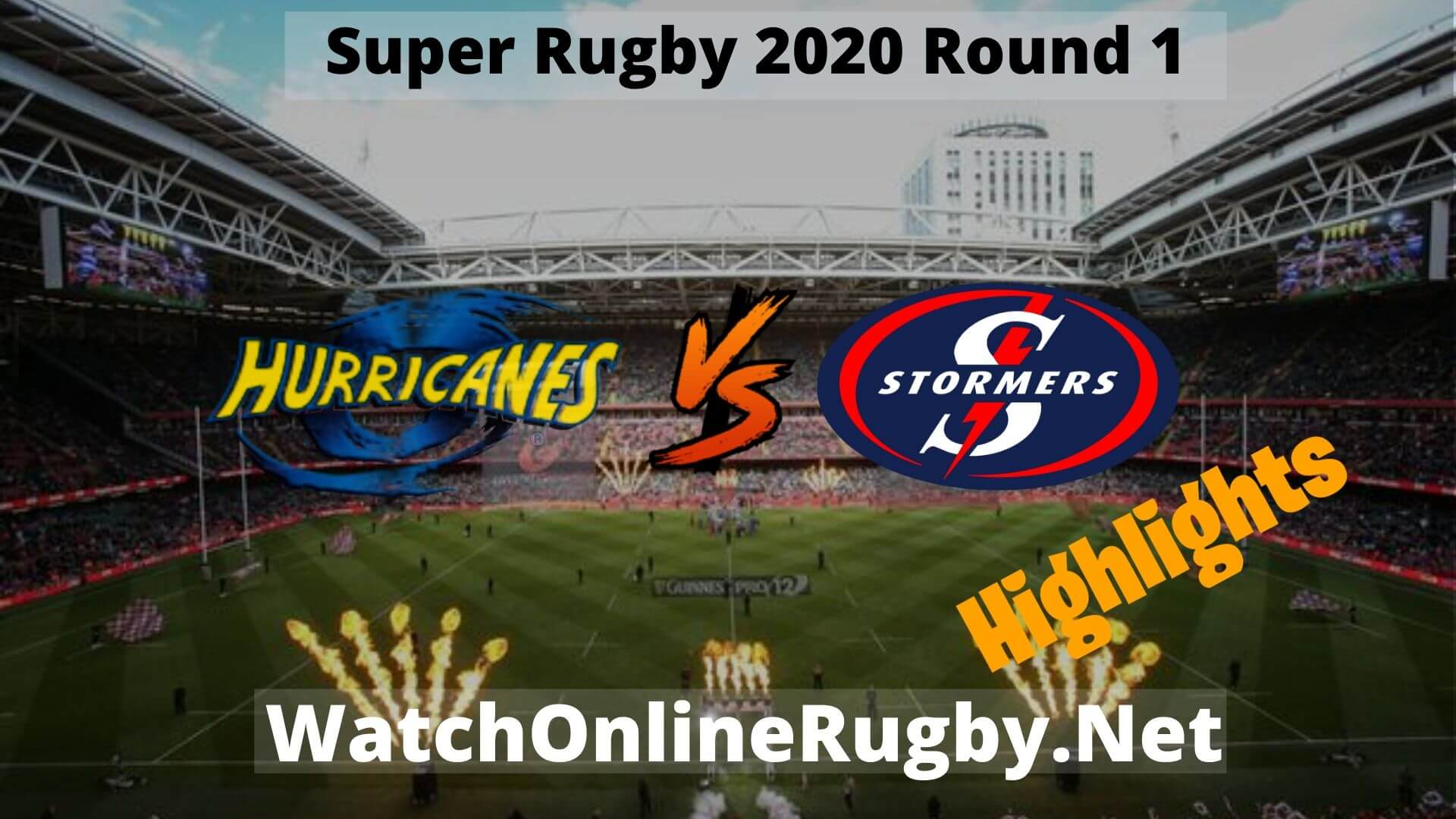 Hurricanes Vs Stormers Highlights Super Rugby 2020 Round 1