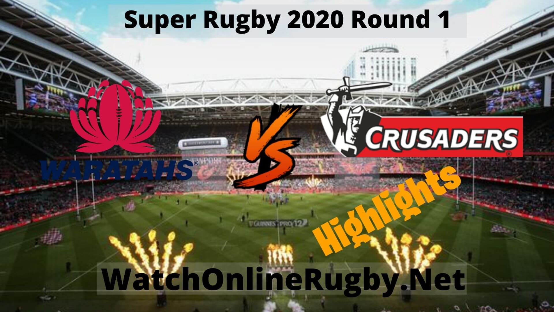 Waratahs Vs Crusaders Highlights Super Rugby 2020 Round 1