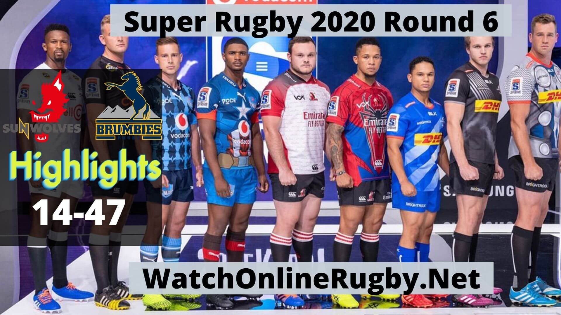Sunwolves Vs Brumbies Highlights 2020 Super Rugby Rd 6