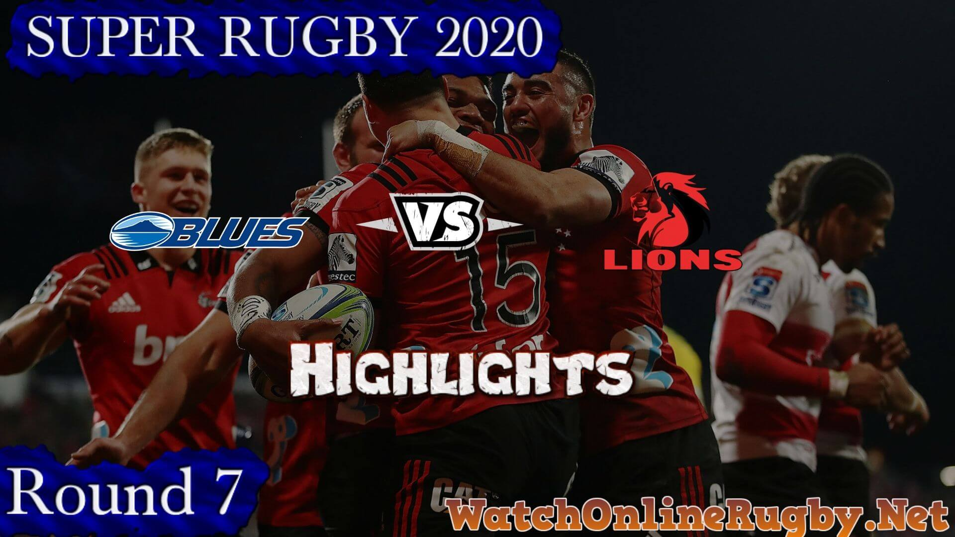 BLUES Vs LIONS Highlights 2020 Super Rugby Rd 7
