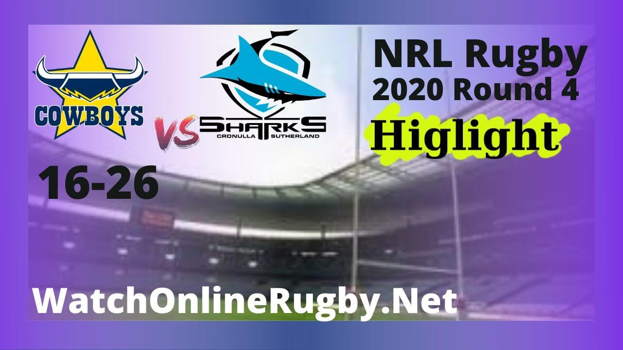 Cowboys Vs Sharks Highlights 2020 Round 4 NRL Rugby