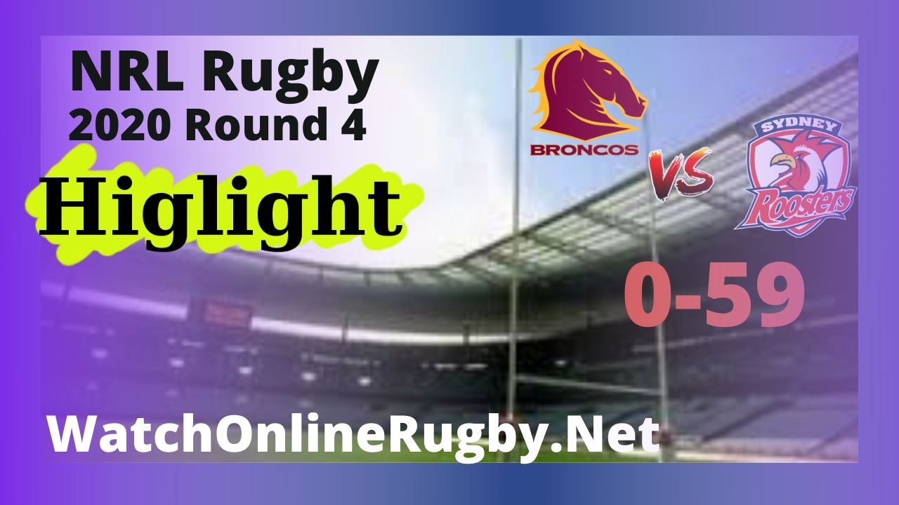 Roosters VS Broncos Highlights 2020 Round 4 NRL Rugby