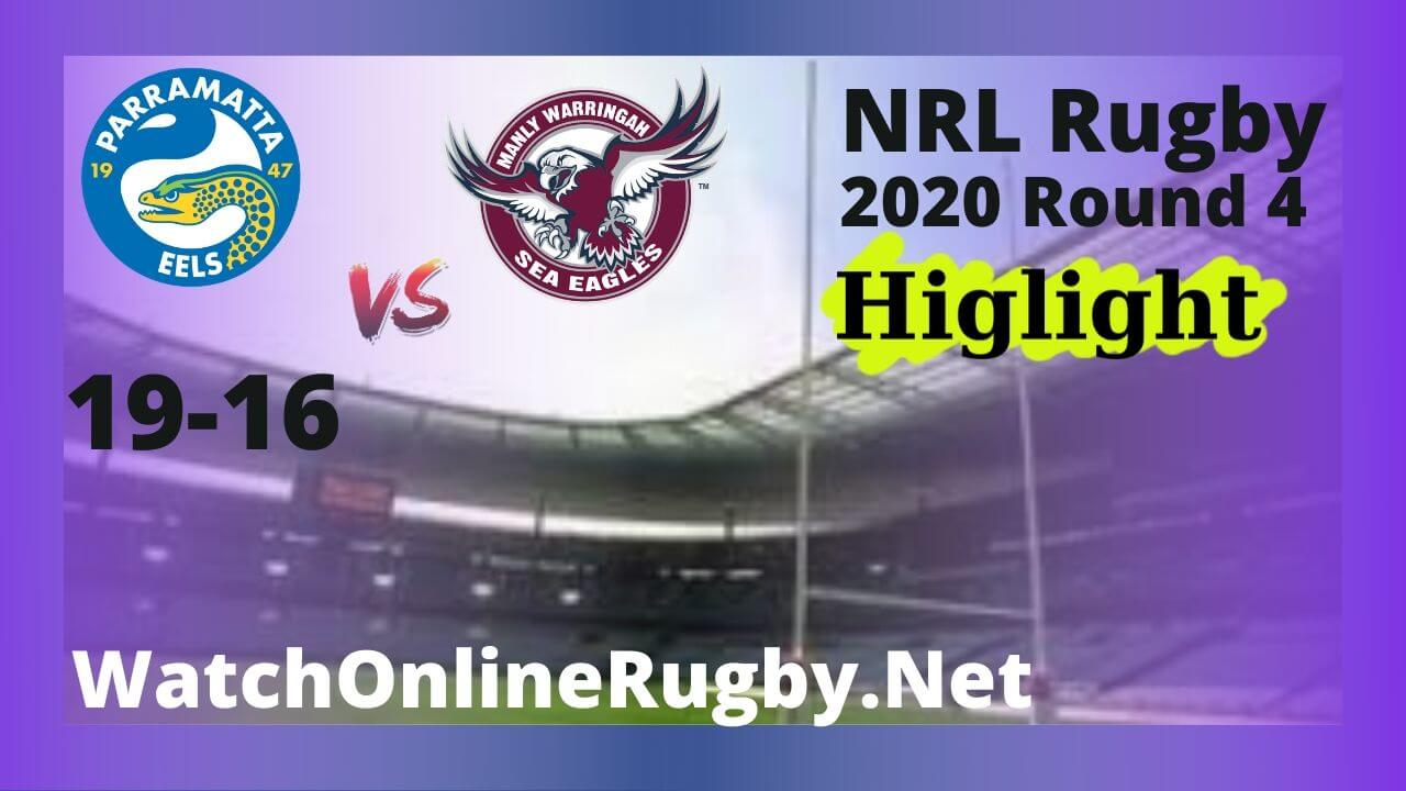 Sea Eagles Vs Eels Highlights 2020 Round 4 NRL Rugby