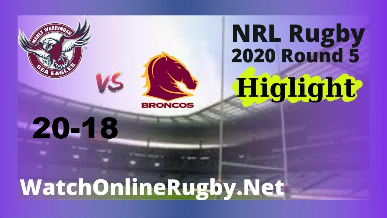 Sea Eagles Vs Broncos Highlights 2020 Round 5 NRL Rugby