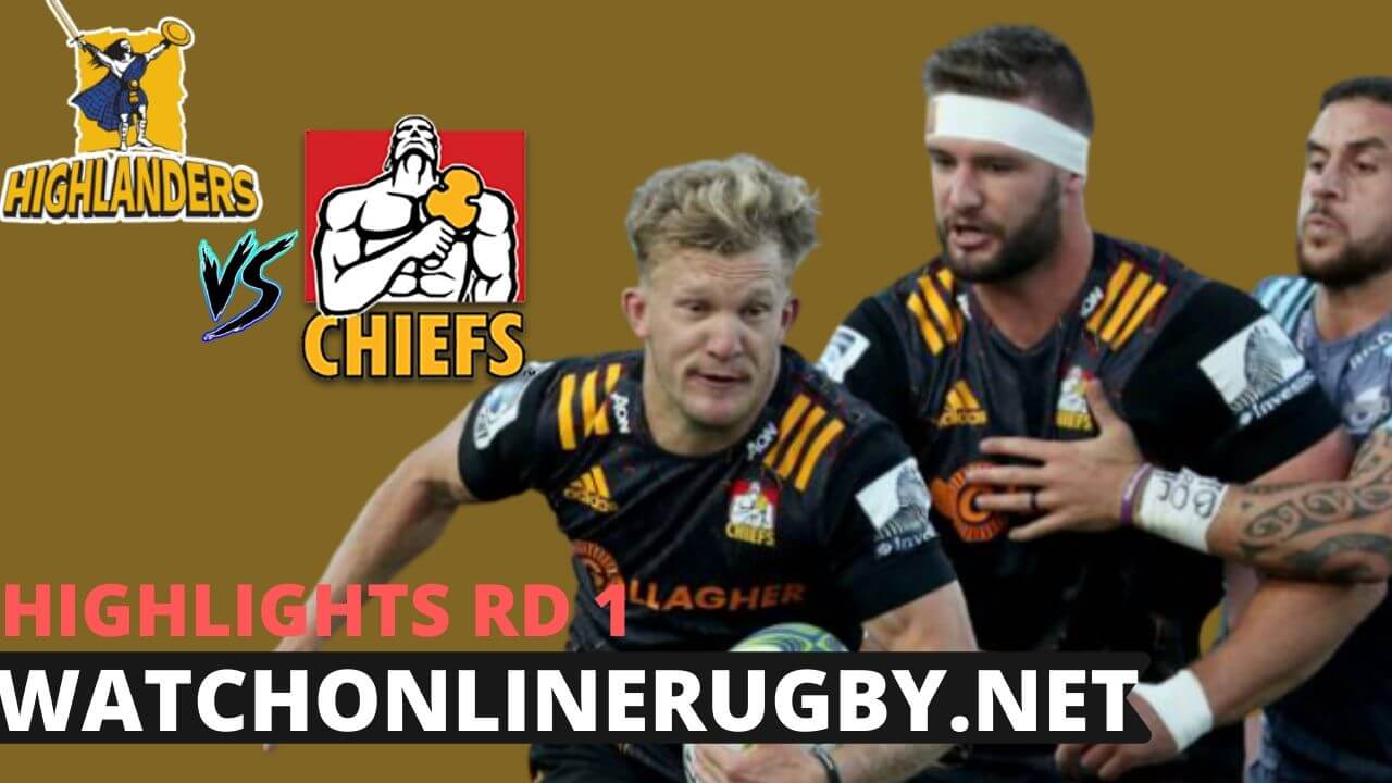 Chiefs Vs Highlanders Highlights Rd 1 Super Rugby Aotearoa 2020