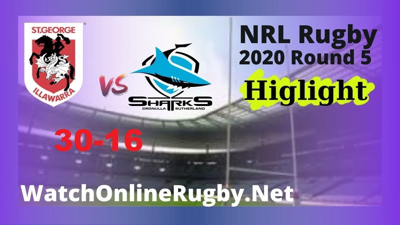Dragons vs Sharks Highlights 2020 Round 5 Nrl Rugby