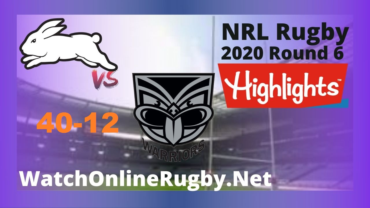 Rabbitohs Vs Warriors Highlights 2020 Round 6 Nrl Rugby