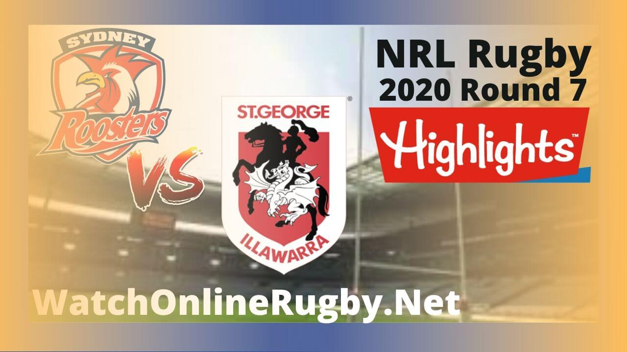 Roosters Vs Dragons Highlights 2020 Round 7 Nrl Rugby