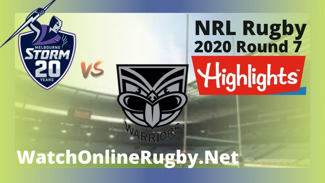Storm Vs Warriors Highlights 2020 | Round 7 Nrl Rugby