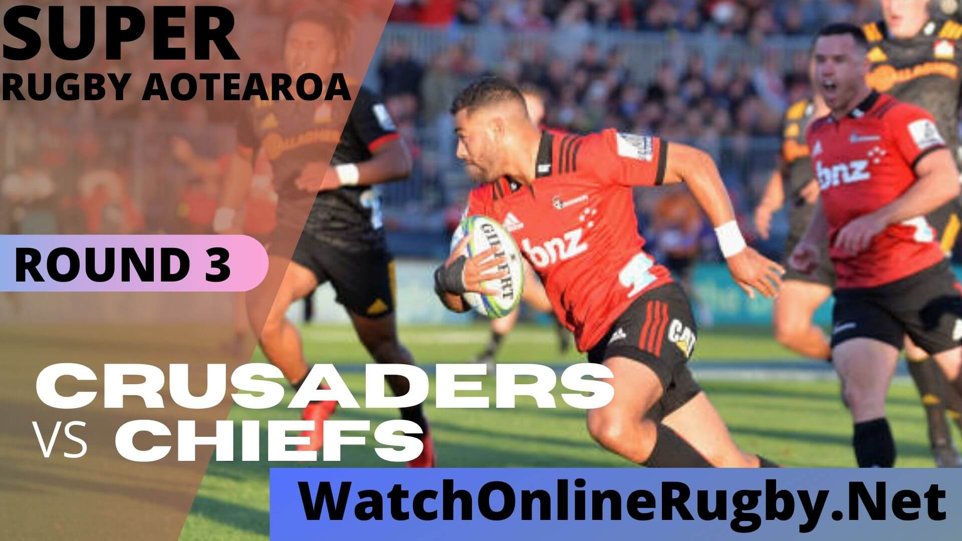 Chiefs Vs Crusaders Highlights Rd 3 Super Rugby Aoteatroa