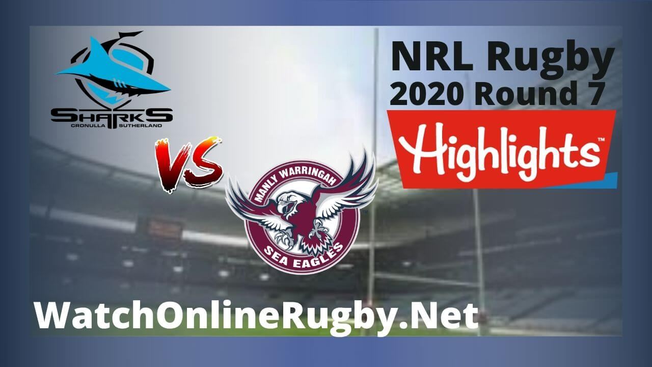 Sea Eagles Vs Sharks Highlights 2020 Round 7 Nrl Rugby