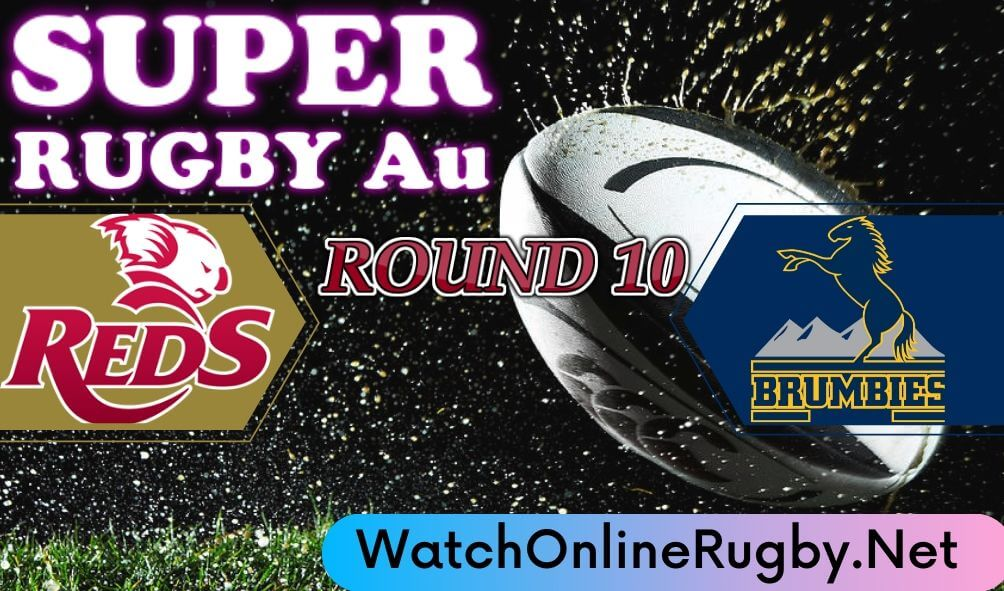 Live Brumbies VS Reds Rugby Online