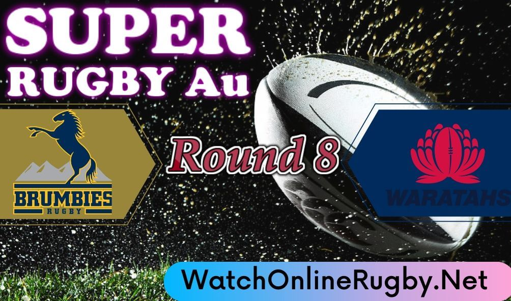Waratahs VS Brumbies Live Stream