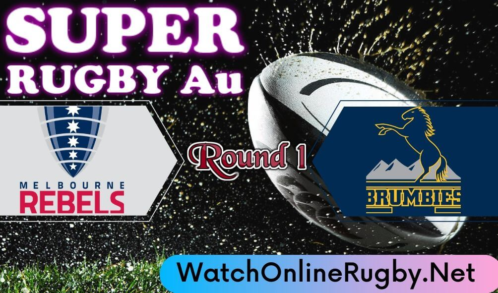 Brumbies Vs Rebels Highlights 2020 Rd 1 Super Rugby Au