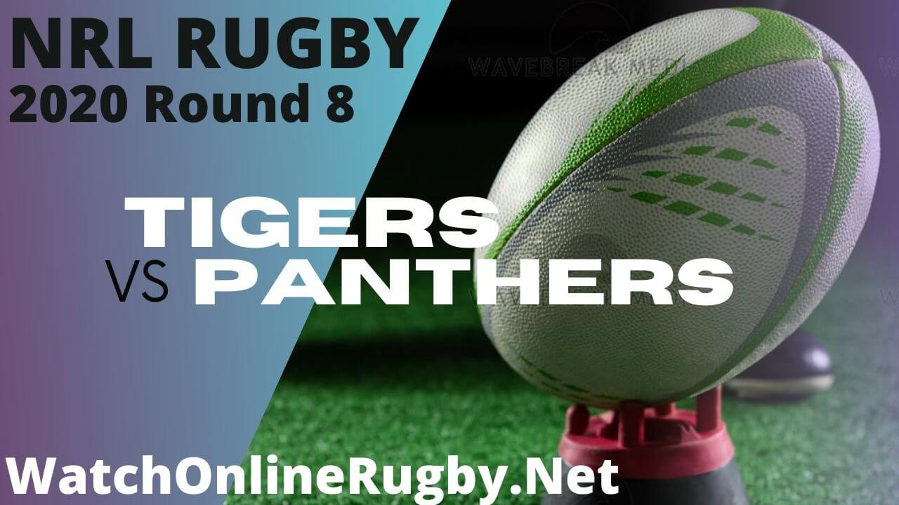 Wests Tigers Vs Panthers Highlights 2020 Round 8 Nrl Rugby