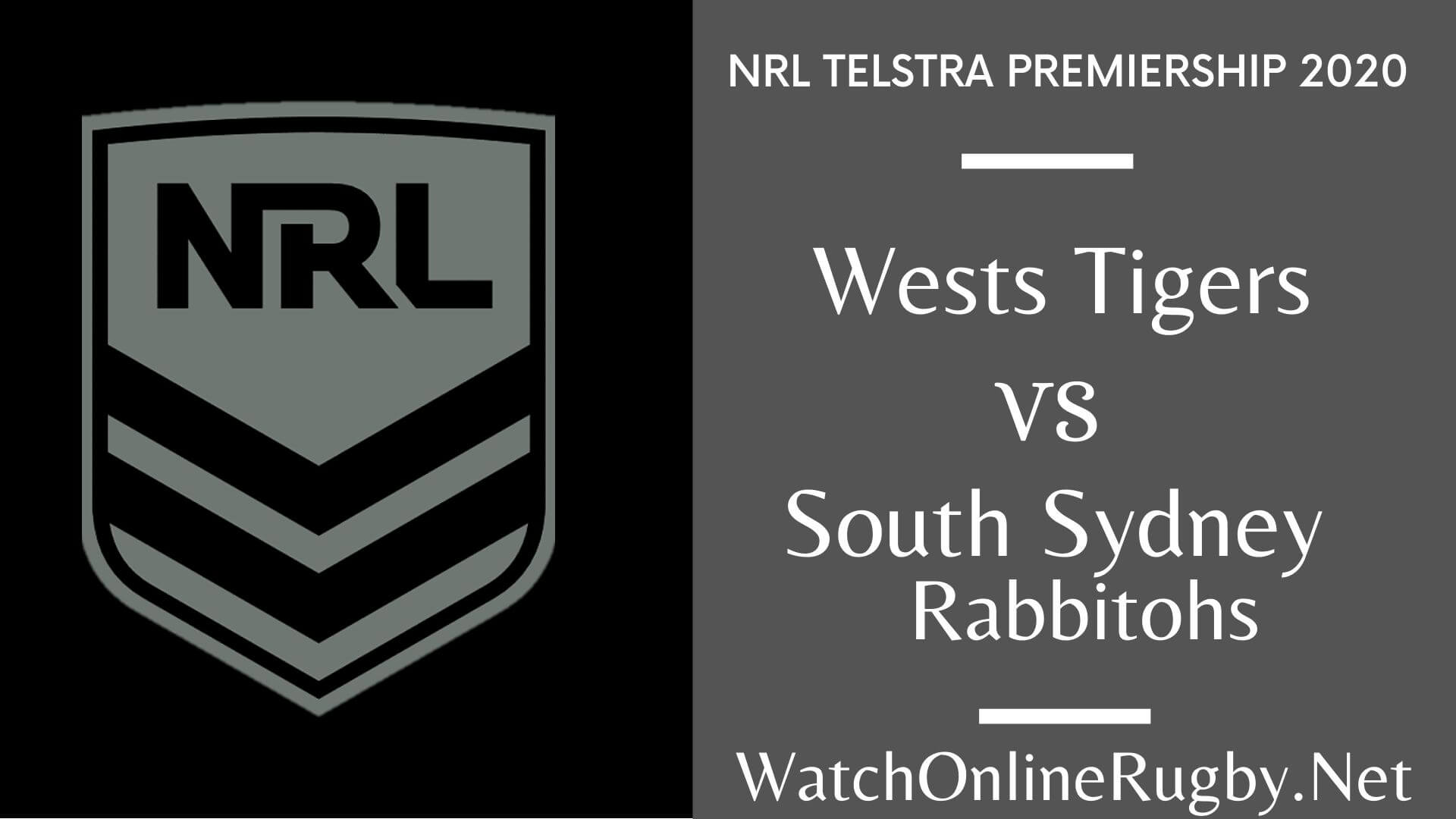 Rabbitohs Vs Wests Tigers Highlights 2020 Round 9 Nrl Rugby