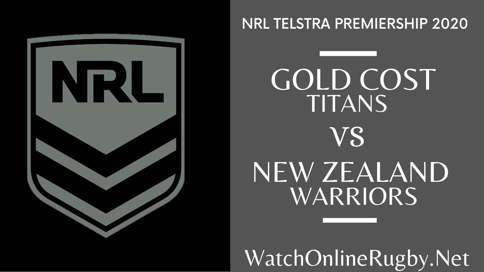 Titans Vs Warriors Highlights 2020 Round 9 Nrl Rugby