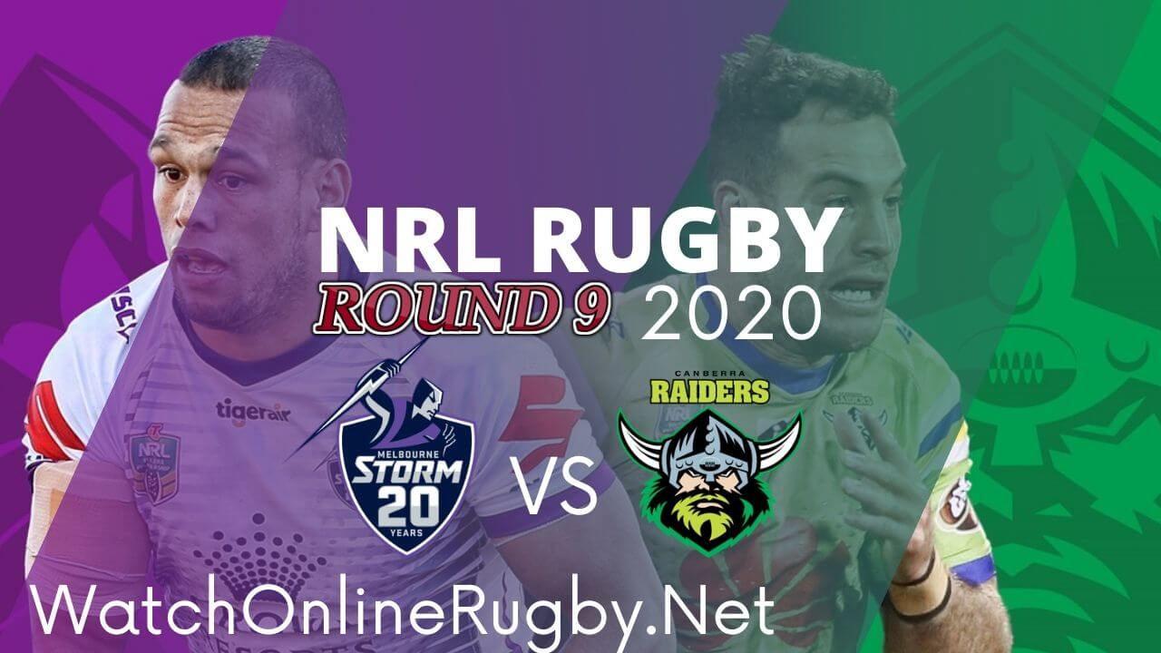 Raiders Vs Storm Highlights 2020 Round 9 Nrl Rugby