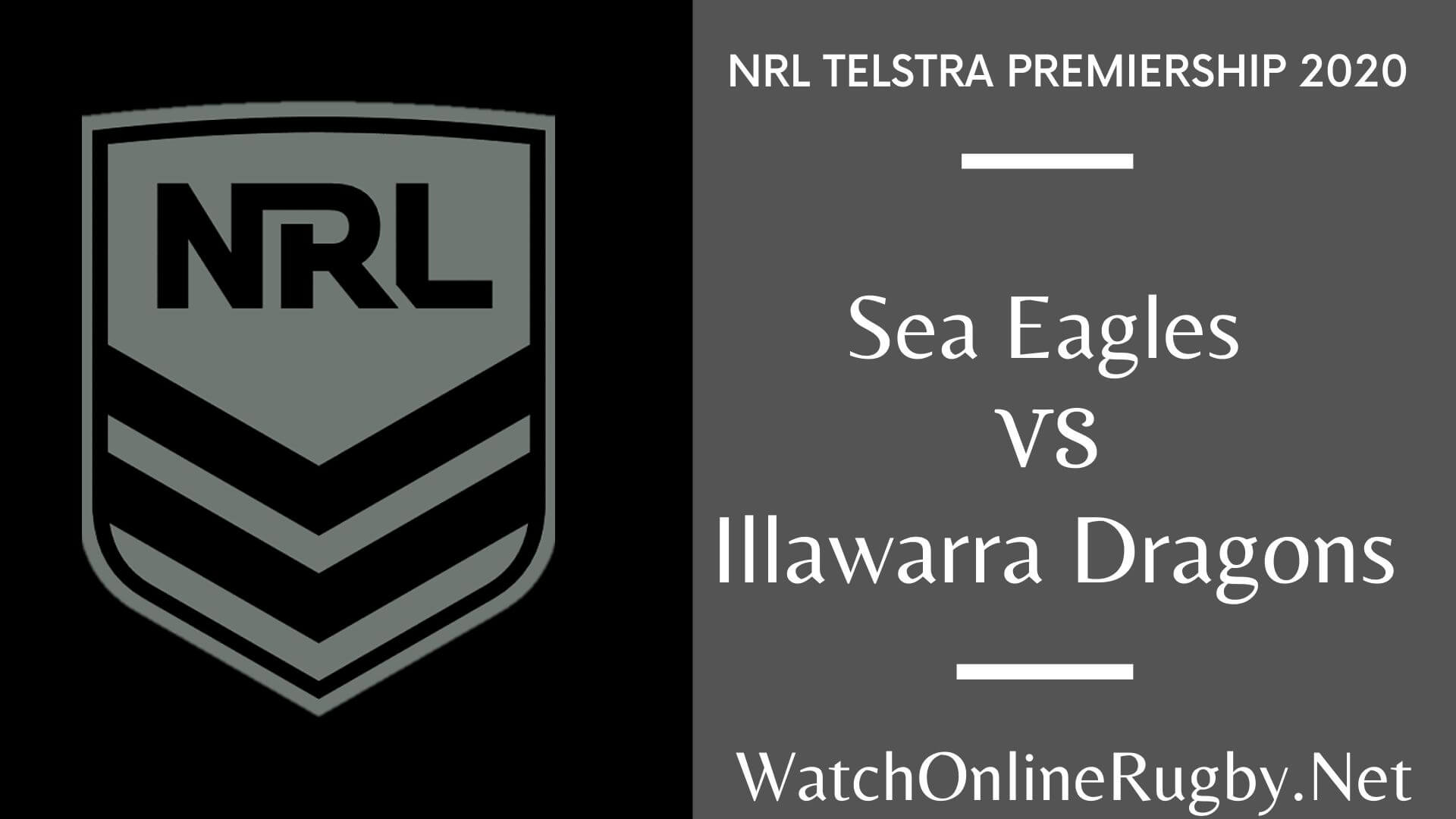 Dragons Vs Sea Eagles Highlights 2020 Round 9 Nrl Rugby