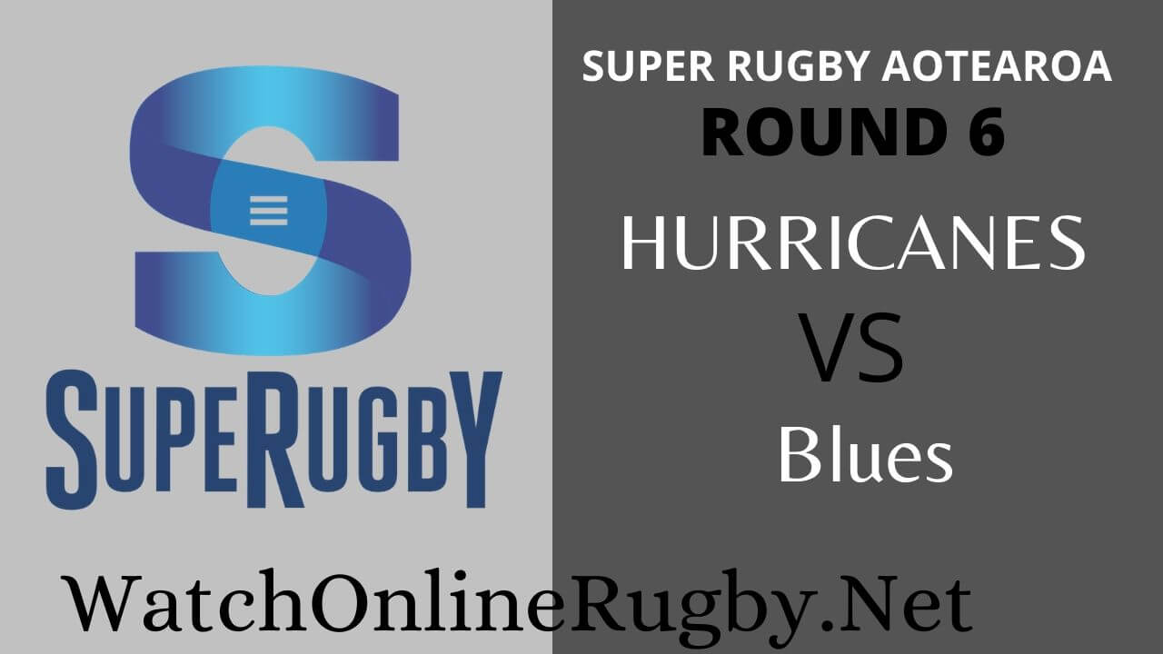 Hurricanes Vs Blues Highlights 2020 Rd 6 Super Rugby Aotearoa