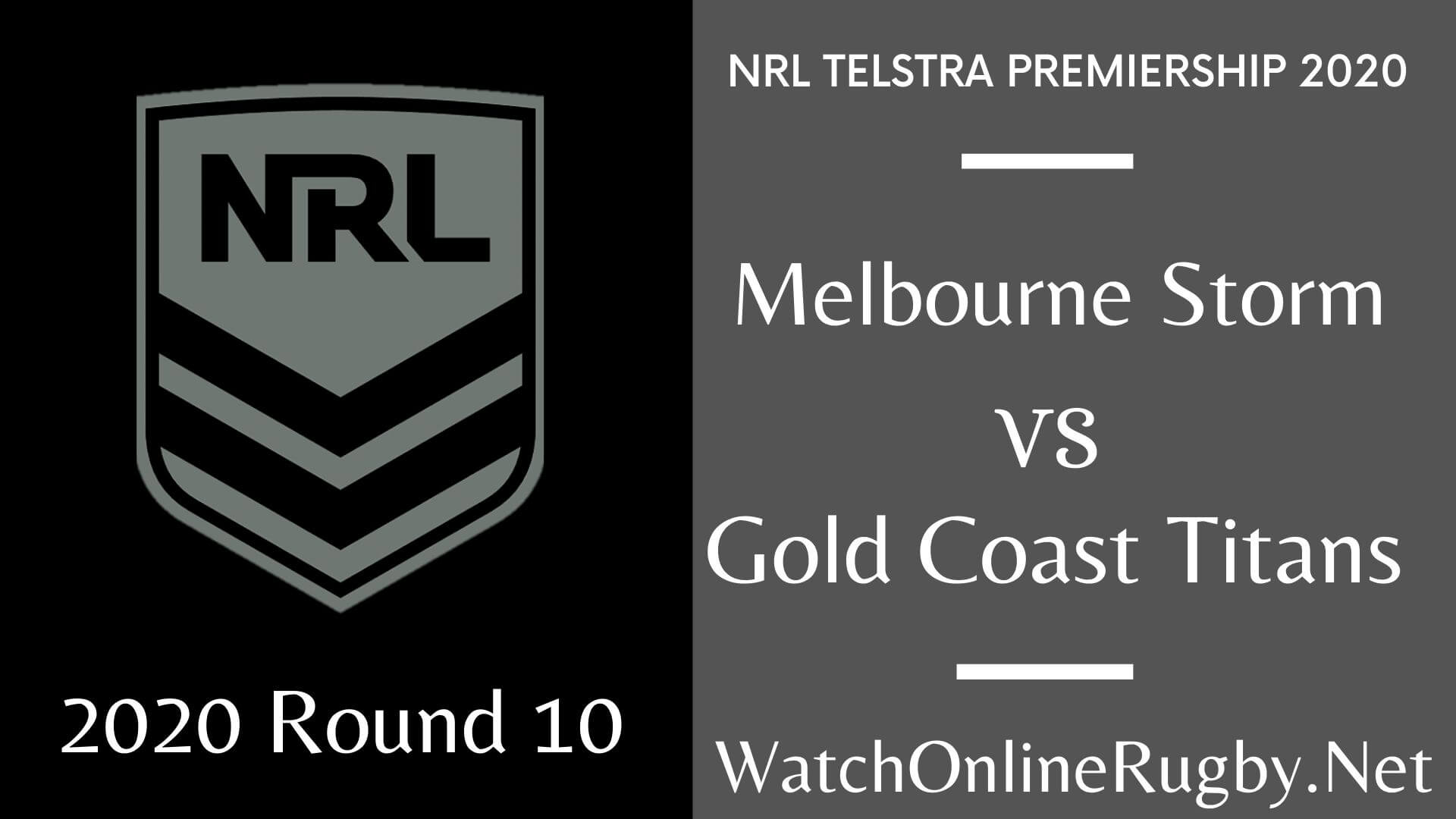 Storm Vs Titans Highlights 2020 Round 10 Nrl Rugby