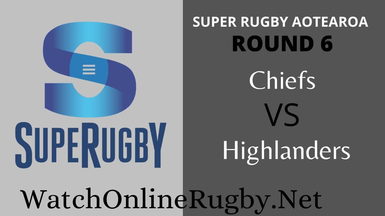 Chiefs Vs Highlanders Highlights 2020 Rd 6 Super Rugby Aotearoa