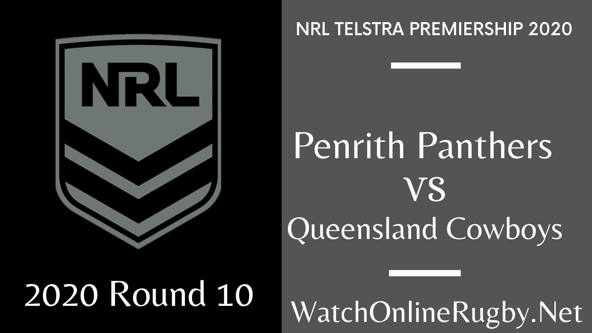 Panthers Vs Cowboys Highlights 2020 Round 10 Nrl Rugby