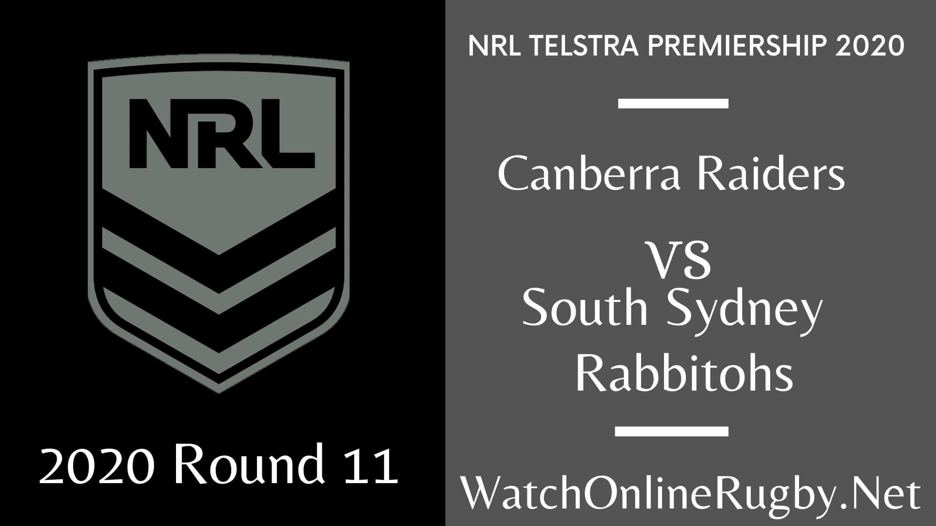 Raiders Vs Rabbitohs Highlights 2020 Round 11 Nrl Rugby