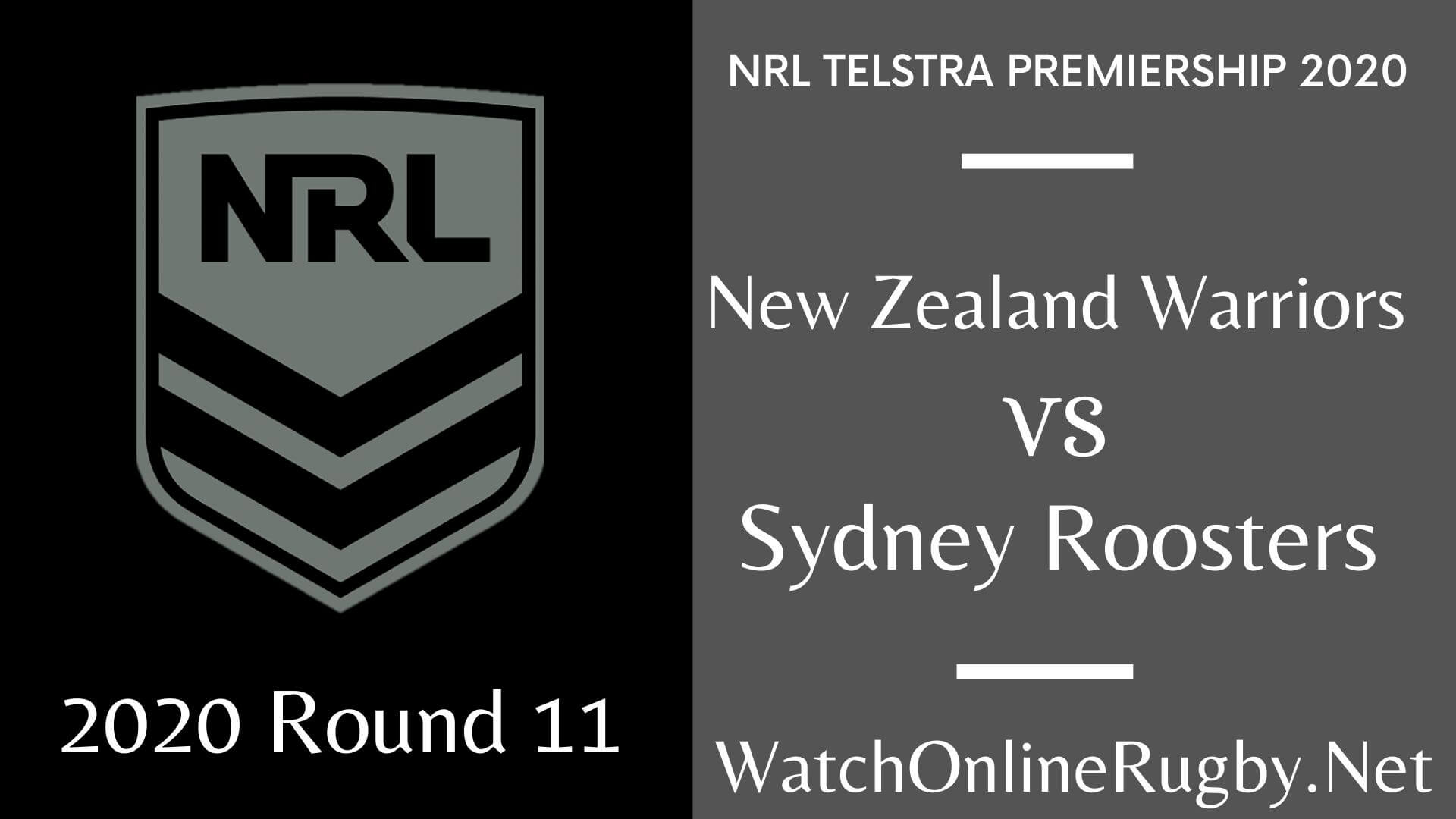 Warriors Vs Roosters Highlights 2020 Round 11 Nrl Rugby
