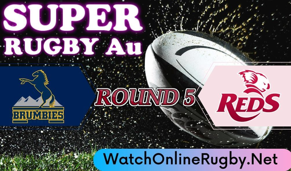 Brumbies Vs Queensland Reds Highlights 2020 Rd 5 Super Rugby Au