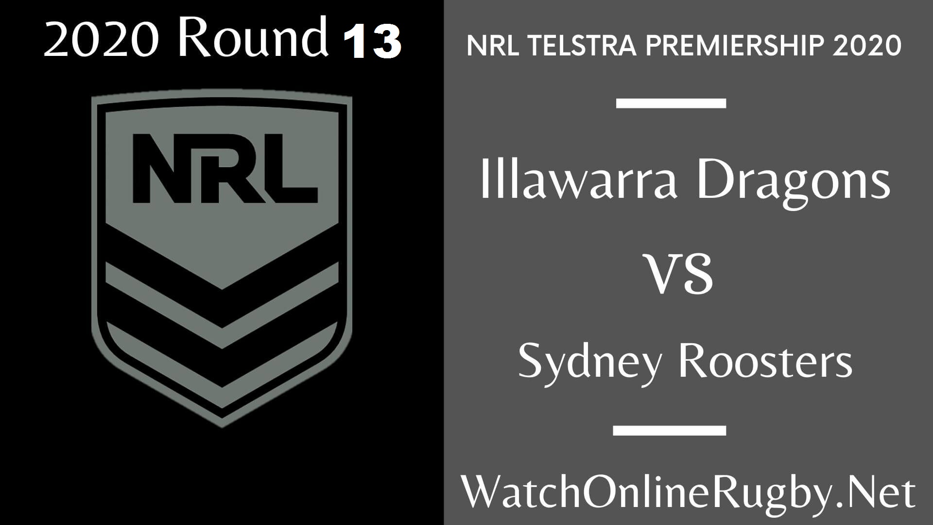 Illawarra Dragons Vs Sydney Roosters Highlights 2020 Round 13 Nrl Rugby