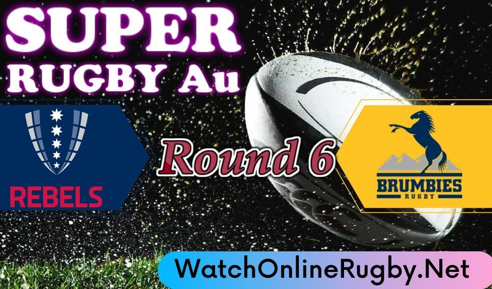 Melbourne Rebels Vs Brumbies Highlights 2020 Rd 6 Super Rugby Au