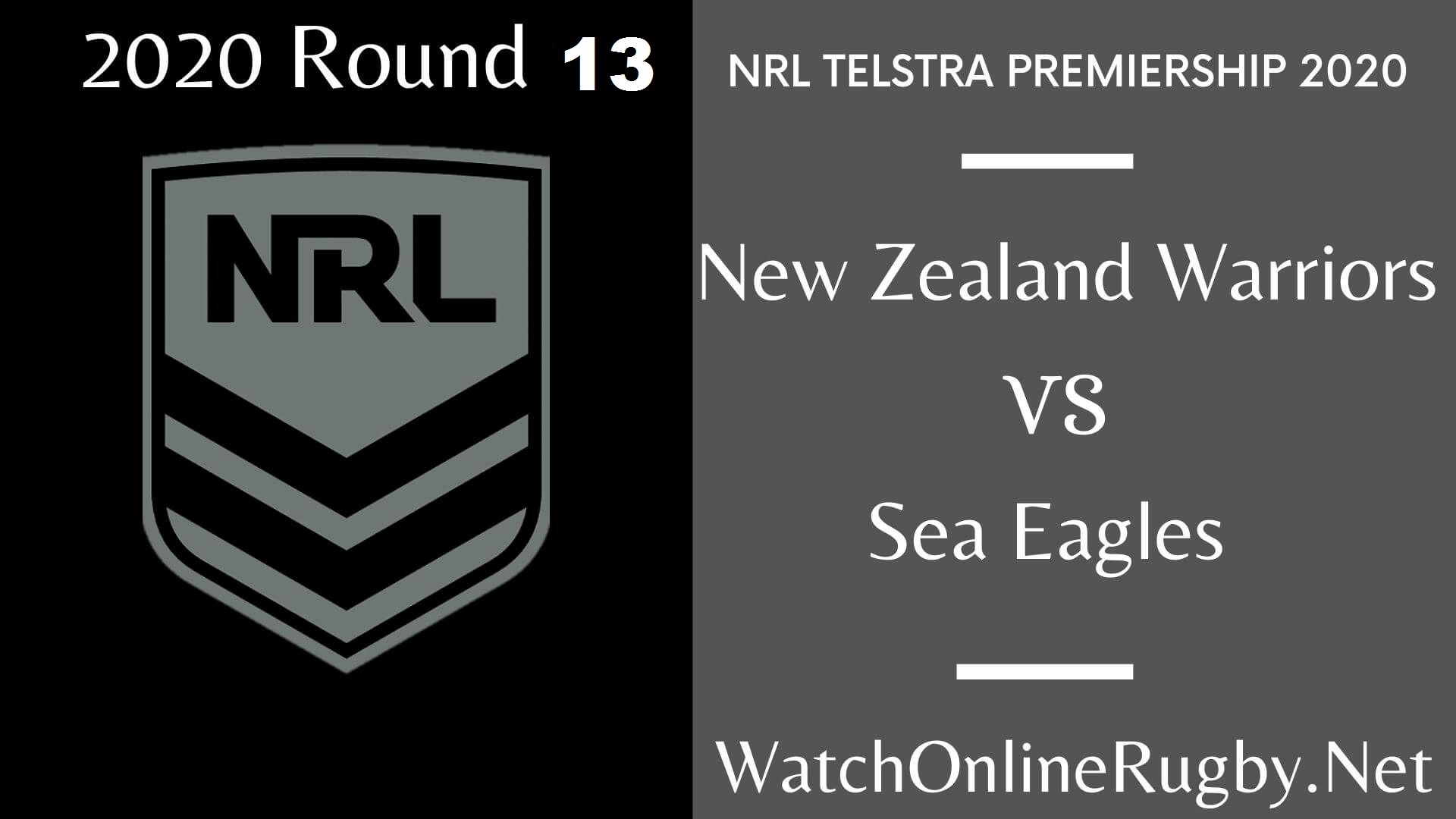Sea Eagles Vs New Zealand Warriors Highlights 2020 Round 13 Nrl Rugby