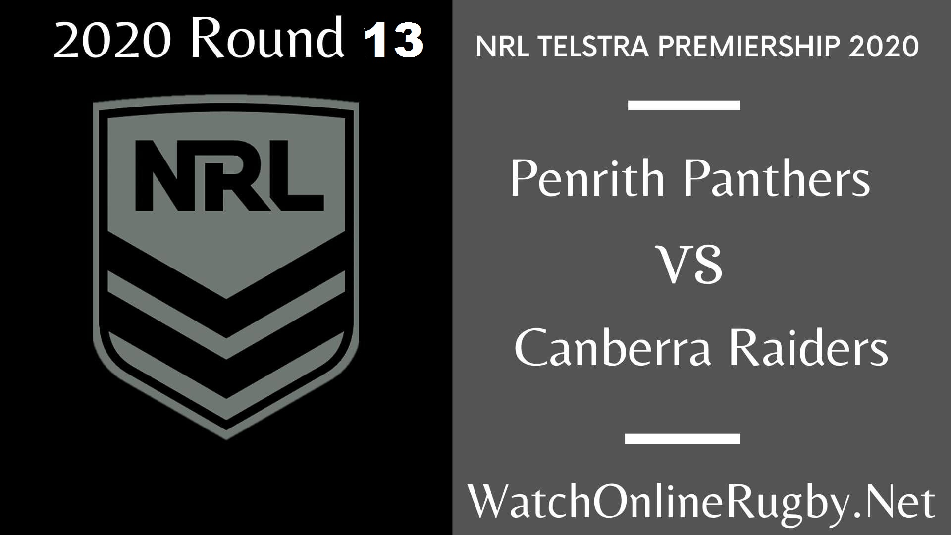 Penrith Panthers Vs Canberra Raiders Highlights 2020 Round 13 NRL Rugby