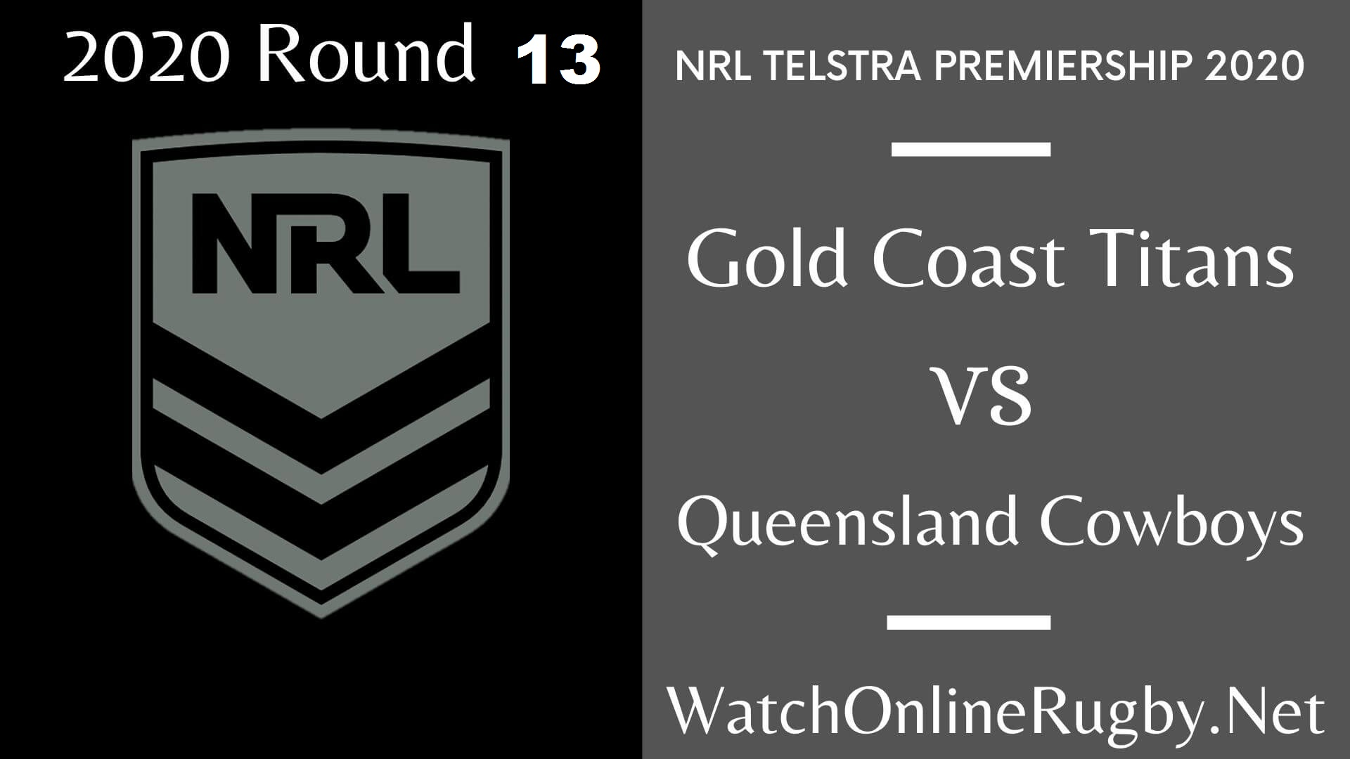Coast Titans Vs Queensland Cowboys Highlights 2020 Round 13 NRL Rugby