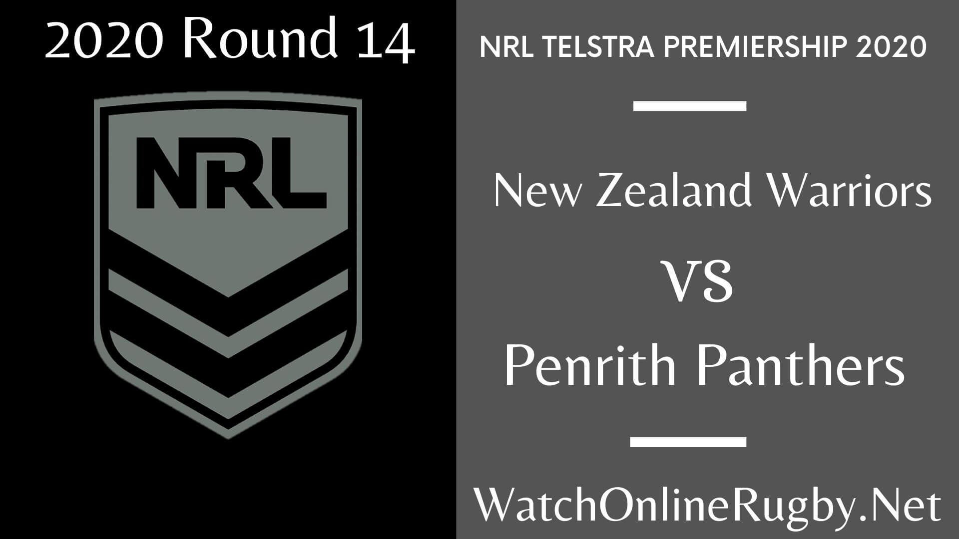 New Zealand Warriors Vs Penrith Panthers Highlights 2020 Round 14 NRL Rugby