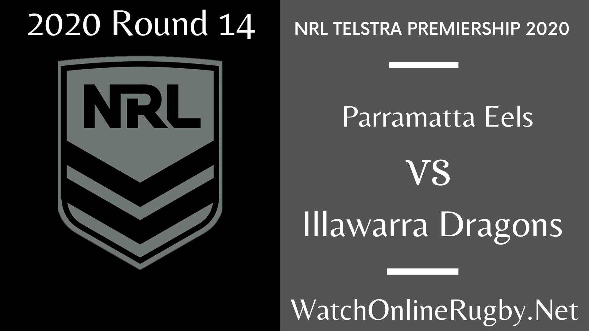Parramatta Eels Vs Illawarra Dragons Highlights 2020 Round 14 NRL Rugby