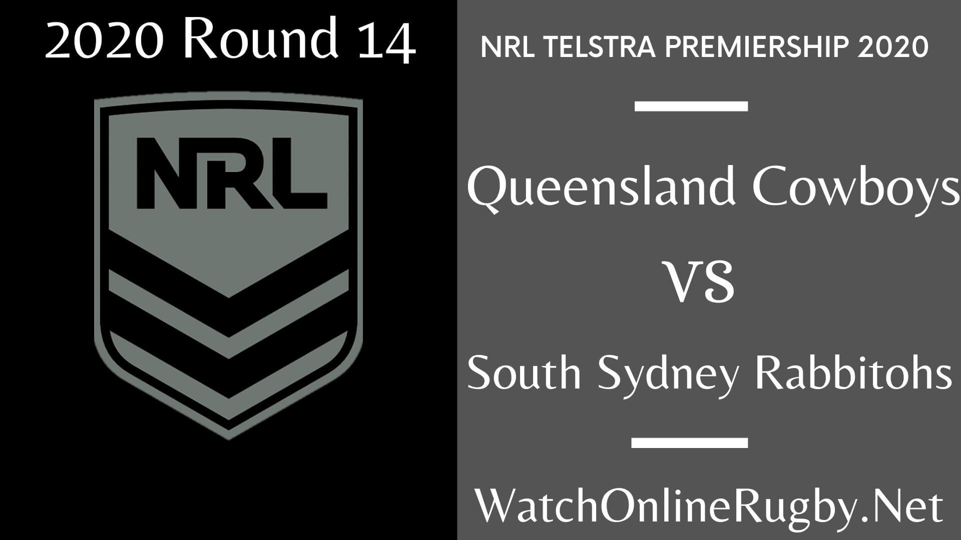Queensland Cowboys Vs Sydney Rabbitohs Highlights 2020 Round 14 NRL Rugby