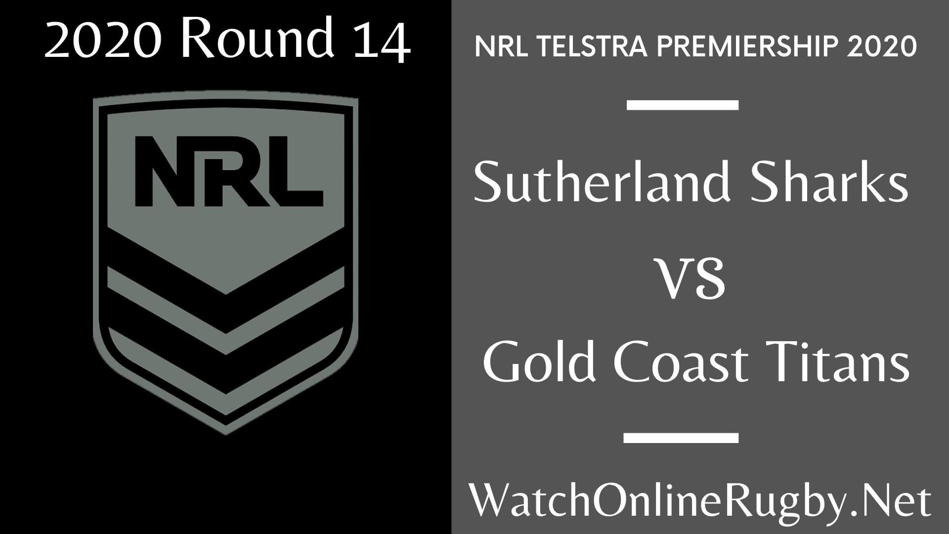 Sutherland Sharks Vs Coast Titans Highlights 2020 Round 14 NRL Rugby