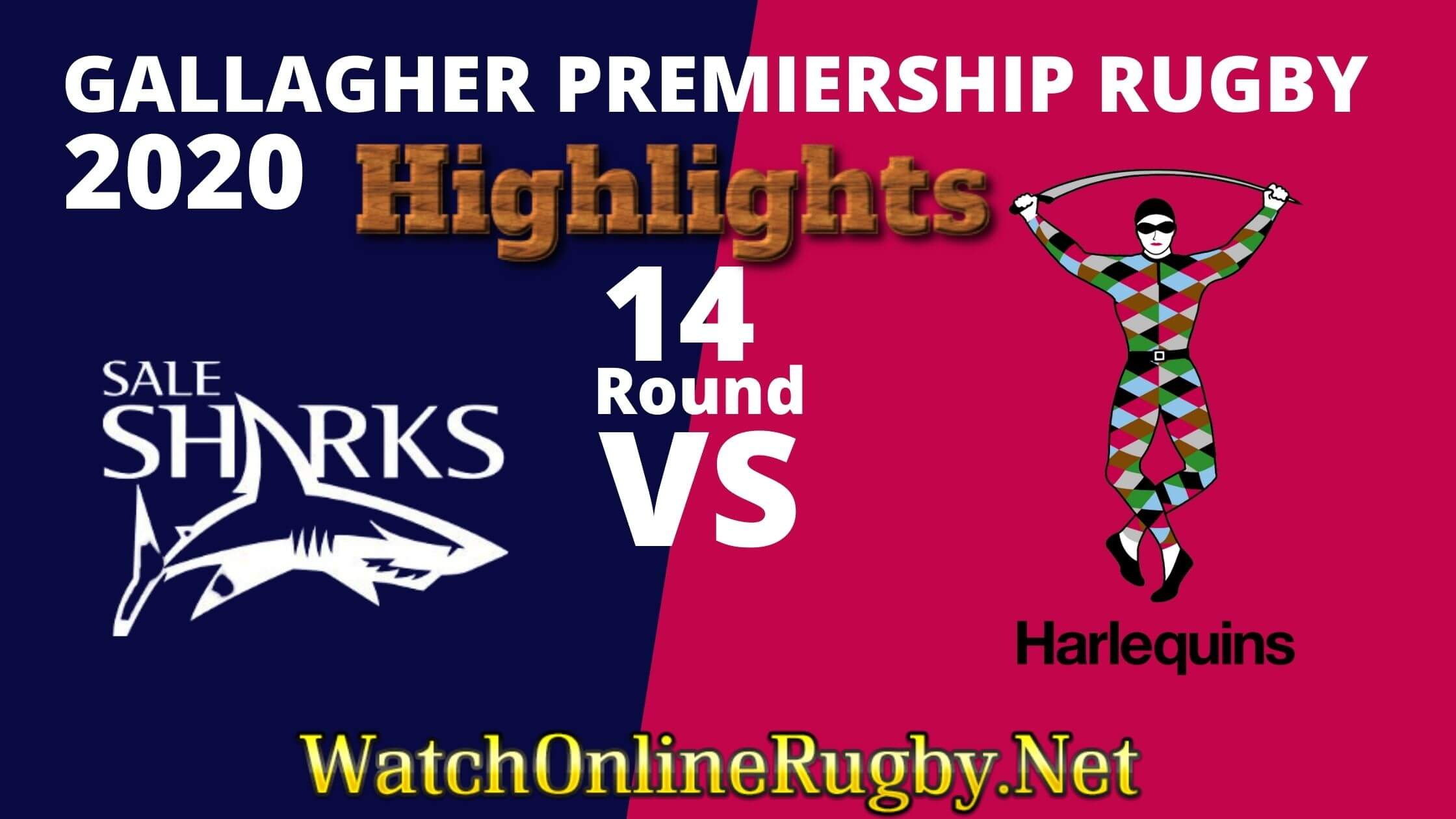 Harlequins Vs Sale Sharks Highlights 2020 Rd 14 Premiership Rugby