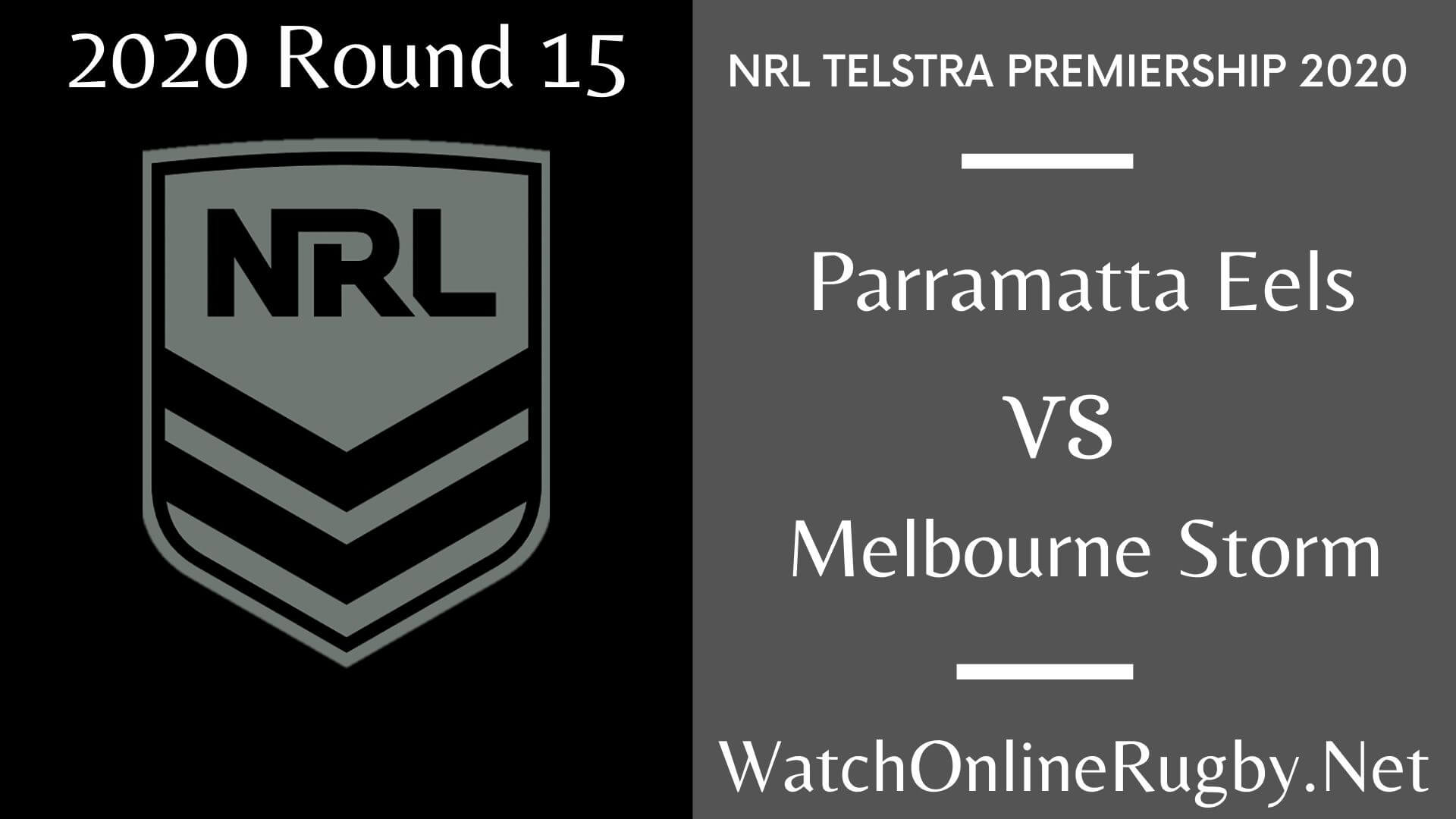 Eels Vs Storm Highlights Rd 15 NRL Rugby