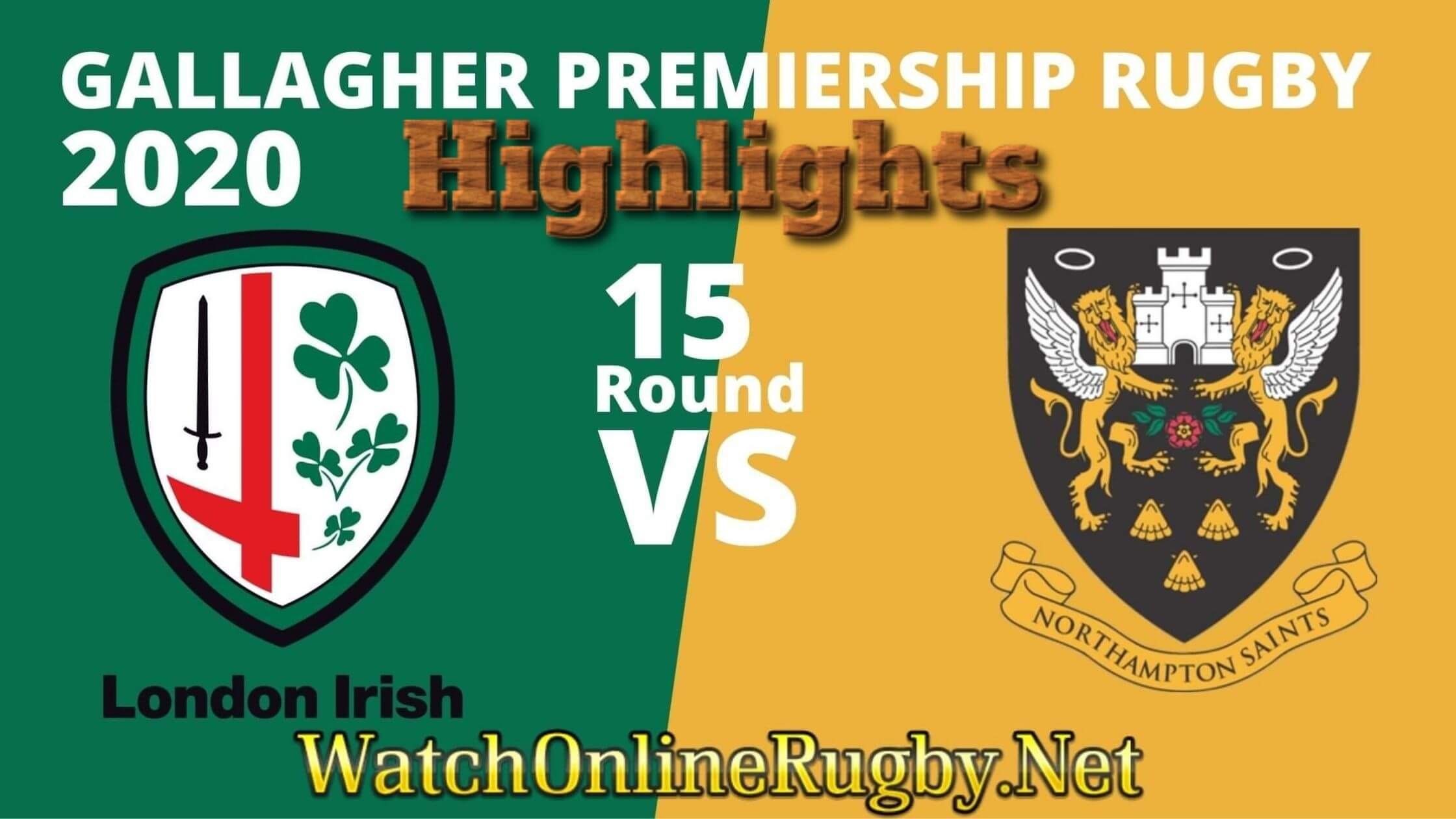 London Irish Vs Saints Highlights 2020 Rd 15