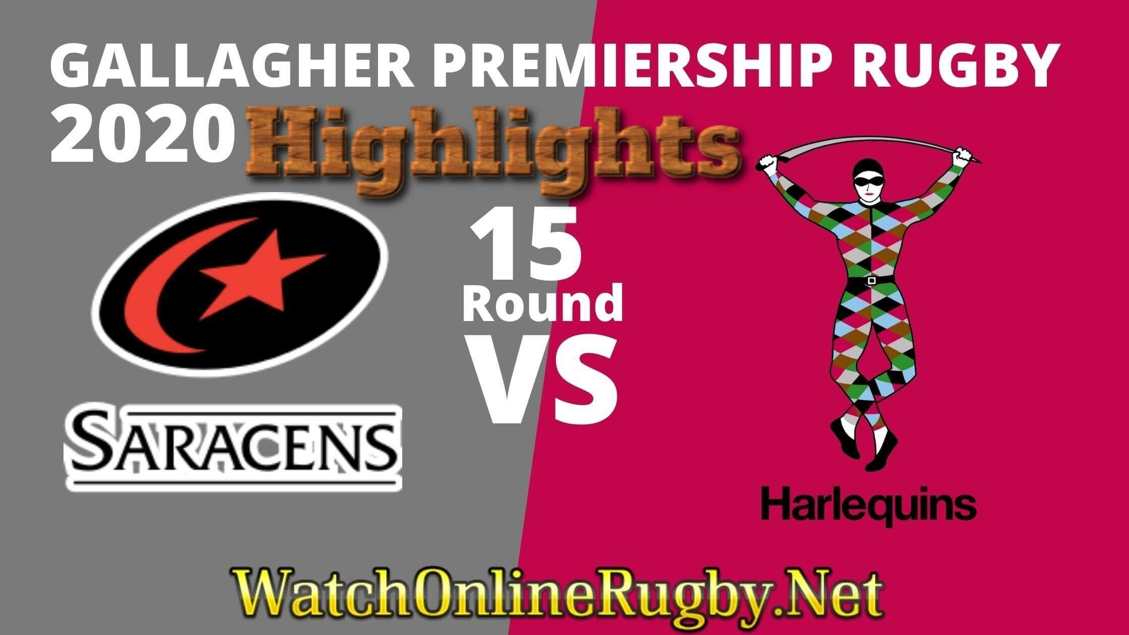 Saracens Vs Harlequins Highlights 2020 Rd 15