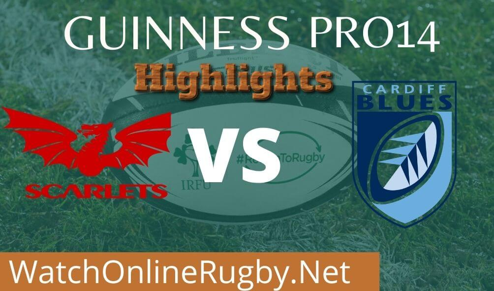 Scarlets Vs Cardif Blues Highlights 2020 Rd 14